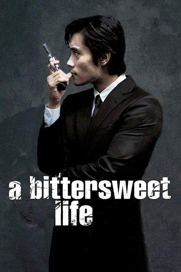A Bittersweet LifeA Bittersweet Life